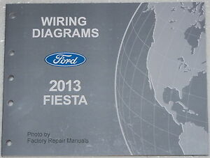 2013 Ford Fiesta Electrical Wiring Diagrams Factory Shop Manual | eBay