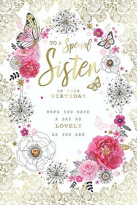 Special Sister Flowers Word Butterfly Design Happy Birthday Card Lovely Verse Ebay