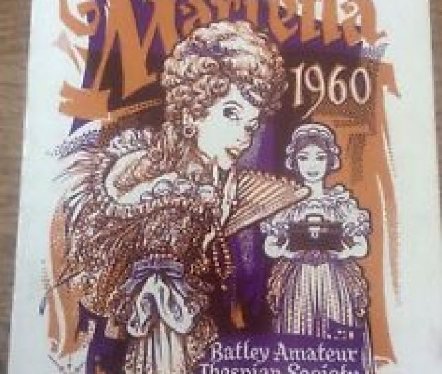 Image Is Loading Batley Amateur Thespian Society Souvenir Programme Dewsbury 1960