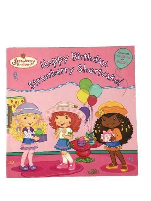 Strawberry Shortcake Ser Happy Birthday Strawberry Shortcake By Molly Kempf 2008 Trade Paperback For Sale Online Ebay