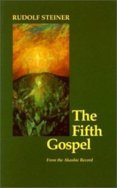 Fifth Gospel : From the Akashic Record by Rudolf Steiner (Trade Paper) for  sale online | eBay