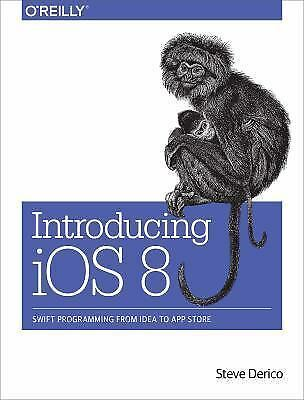 NEW - Introducing iOS 8: Swift Programming from Idea to App Store 4