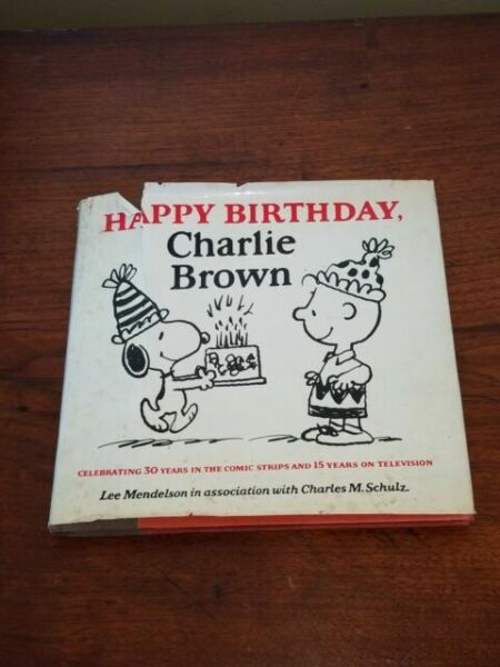 Happy Birthday Charlie Brown By Lee Mendelson 1979 Hardcover Gunstig Kaufen Ebay