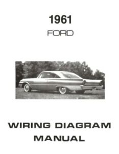 FORD 1961 Galaxie, Ranch Wagon & Country Squire Wiring