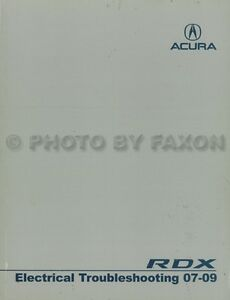 Acura RDX Electrical Troubleshooting Manual 2009 2008