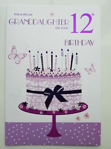 To A Special Granddaughter 12th 12 Cake Design Happy Birthday Card Lovely Verse Ebay