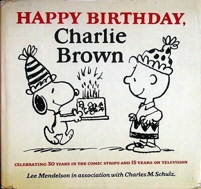 Happy Birthday Charlie Brown Charles M Schulz Hc W Dj 1st Edition 1979 Ebay