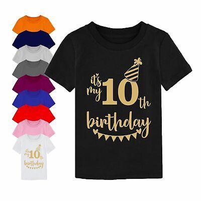 10th Birthday Gift T Shirt Its My Tenth 10 Birthday Children Boy Girl Kids Top Ebay