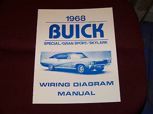 68 BUICK WIRING DIAGRAM MANUAL GS SKYLARK SPECIAL 1968 NEW GRAN SPORT | eBay