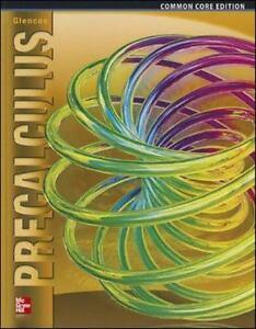 New Glencoe Precalculus Common Core Edition Hardcover By