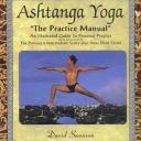 Ashtanga Yoga: The Practice Manual by David Swenson