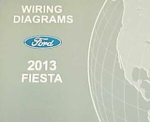 2013 FORD FIESTA Electrical Wiring Diagram Troubleshooting