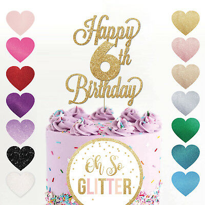 Happy 6th Birthday Cake Topper Six 6 Glitter Any Age Six 6 Custom Sixth 6yrs Ebay