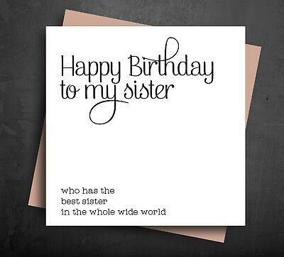 Birthday Card Happy Greetings For Older Sister Best From Comedy Funny Cheeky B36 Ebay