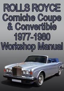 ROLLS ROYCE CORNICHE WORKSHOP MANUAL: 19771980 | eBay