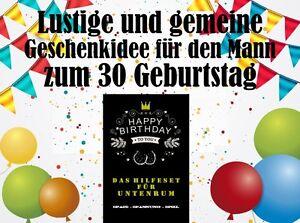 Details Zu Lustige Geschenkidee Für Den Mann Zum 30 Geburtstag Ideales Geldgeschenk