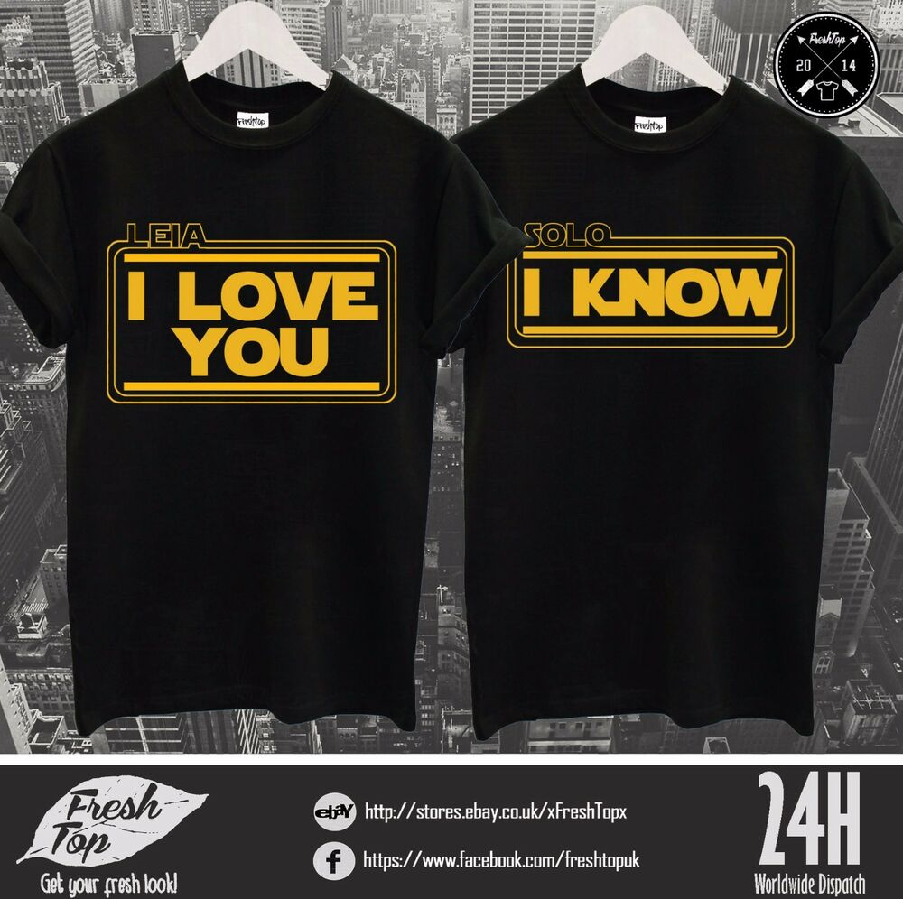 Download Leia I Love You Solo I Know T Shirt Top Star Wars Geek ...