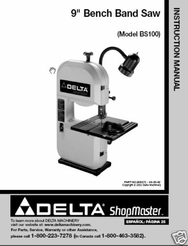 Delta Bandsaw Model Bs100 Instruction Manual Ebay