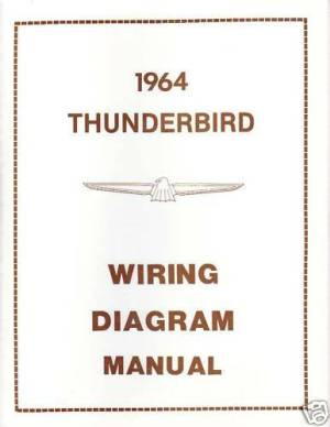 1964 FORD THUNDERBIRD WIRING DIAGRAM MANUAL | eBay