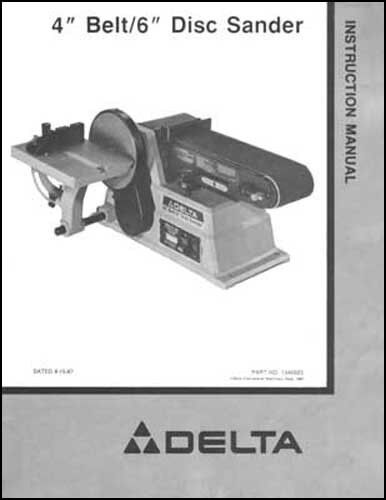 Delta 4 Inch Belt 6 Inch Disc Sander Ops Amp Parts Manual Ebay