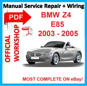 # OFFICIAL WORKSHOP MANUAL service repair FOR BMW Z4 E85
