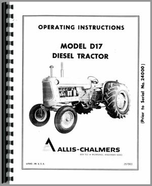 Allis Chalmers D17 Diesel Tractor Operators Manual (SN# 0