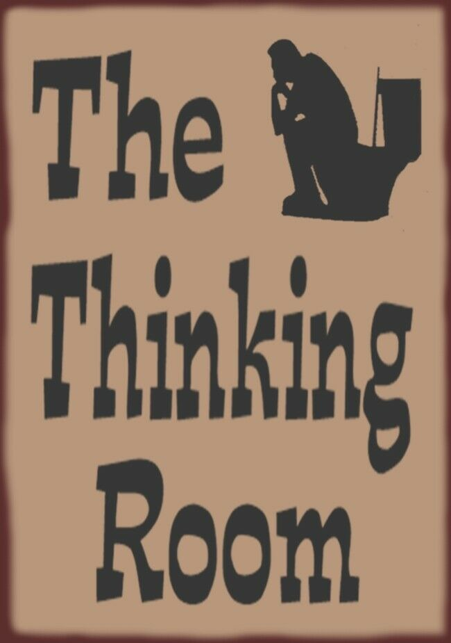 The Thinking Room Bathroom Primitive Country Distressed Wood Sign Home Decor EBay