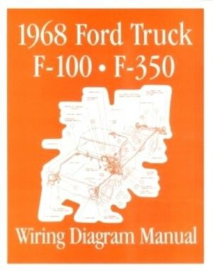 FORD 1968 F100  F350 Truck Wiring Diagram Manual 68 | eBay