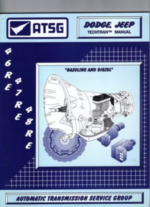 Dodge Jeep 46RE 47RE 48RE ATSG MANUAL Repair Rebuild Book