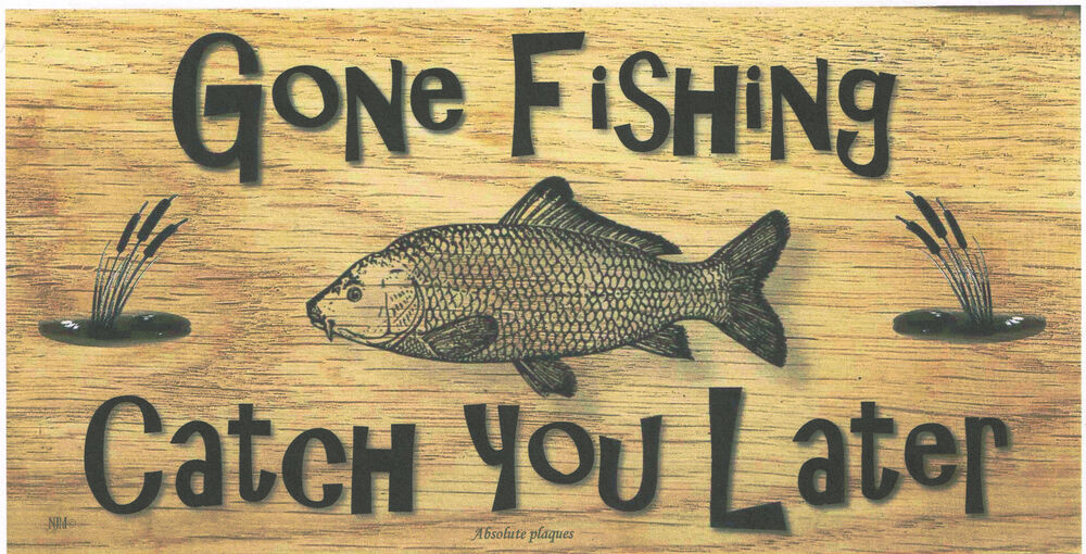 Wooden Plaques Handmade Signs Gifts Gone Fishing Angler