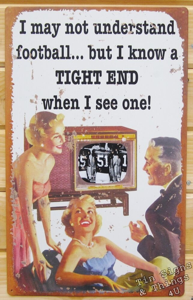 Wife Loves Tight End TIN SIGN Funny Football Sports Bar