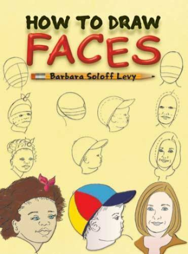 HOW TO DRAW FACES Barbara Soloff Levy Children's kids ...