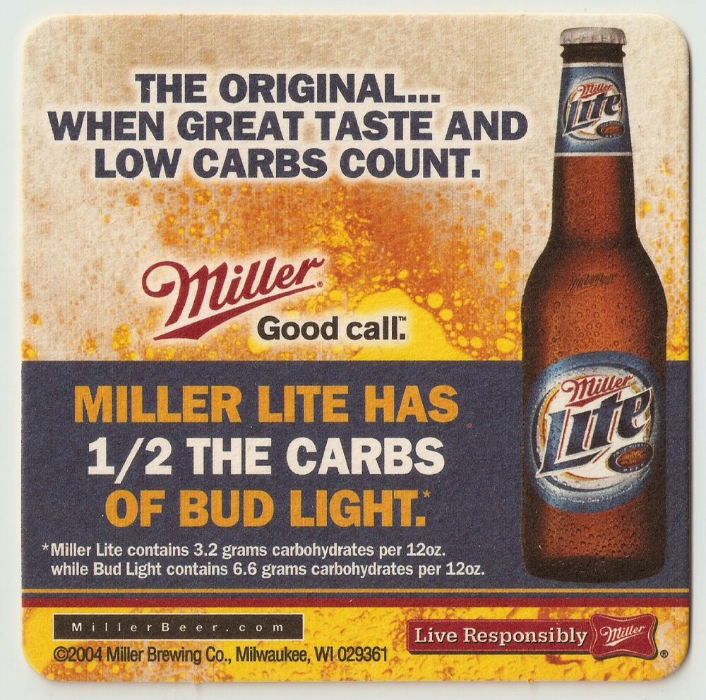16 Miller Lite Check Out Your 6 Pack 1 2 The Carbs Of Bud Light Beer