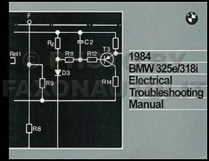 1984 BMW 325e 318i Electrical Troubleshooting Manual