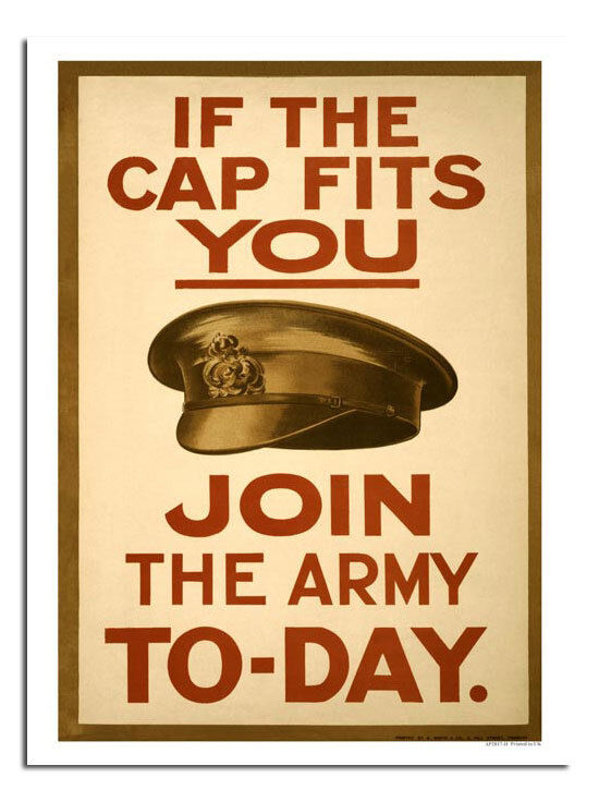 If The Cap Fits You Join The Army Today World War 2 Poster