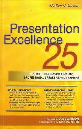 Presentation Excellence by Carlton C. Casler (Paperback)