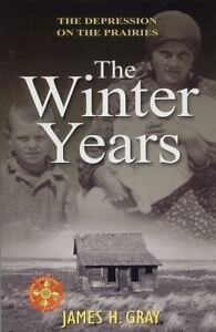 The Winter Years : The Depression on the...