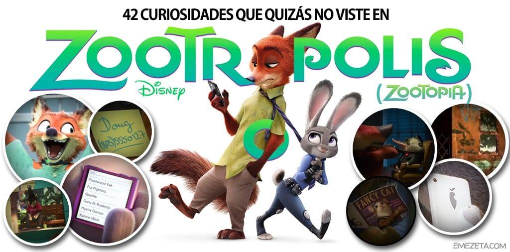 Curiosidades y secretos de la película Zootrópolis (Zootopía)