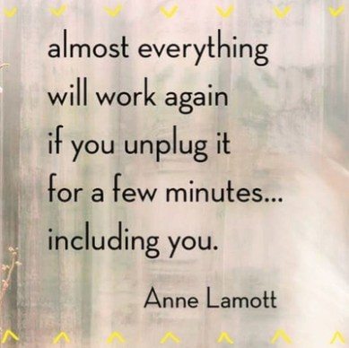 Image result for the importance of taking breaks quote