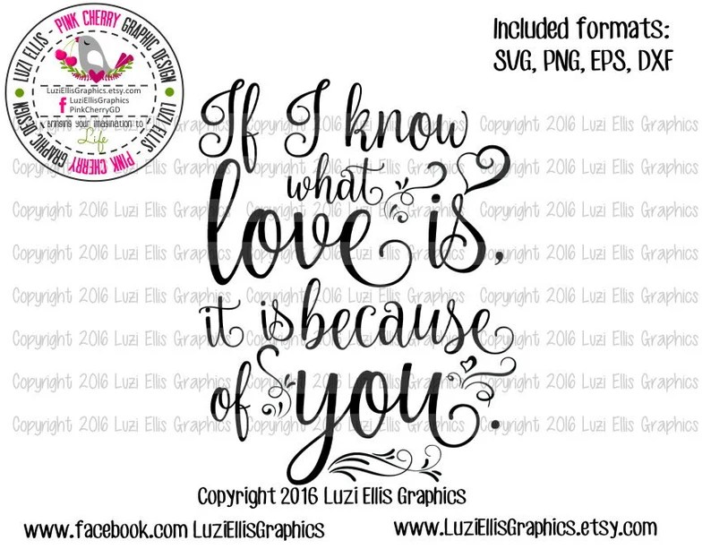 Download If i know what love is it is because of you SVG EPS DXF | Etsy
