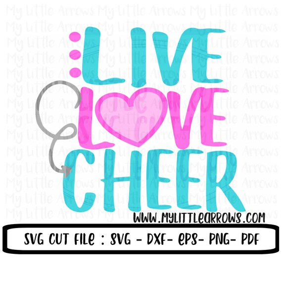 Download Live love cheer SVG DXF EPS png Files for Cutting Machines ...