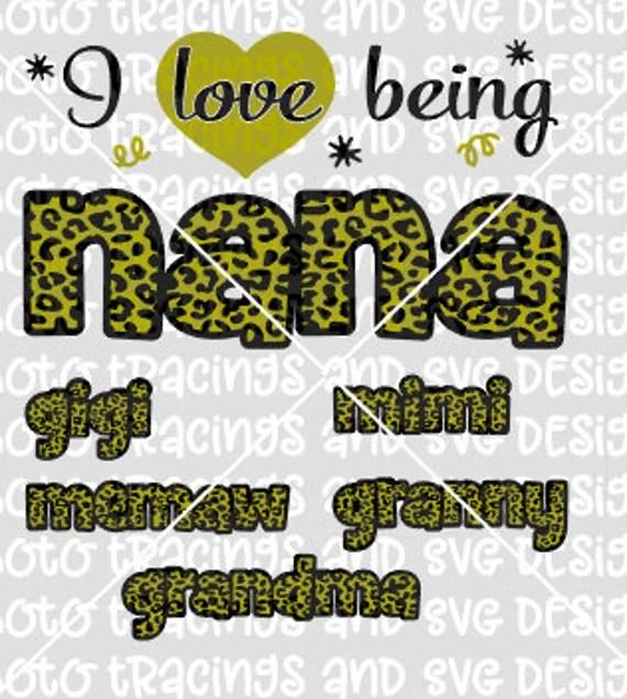 Download Love being nana svg file | Etsy