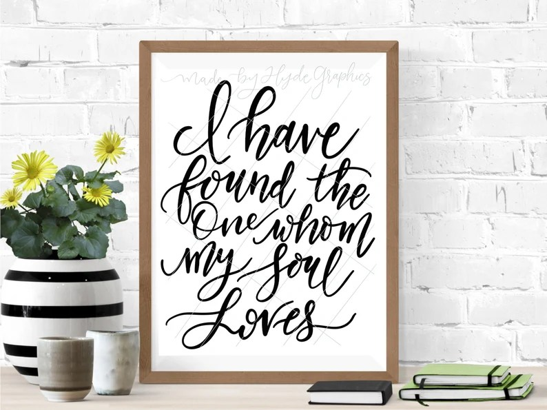 Download I Have Found The One Whom My Soul Loves SVG file | Etsy