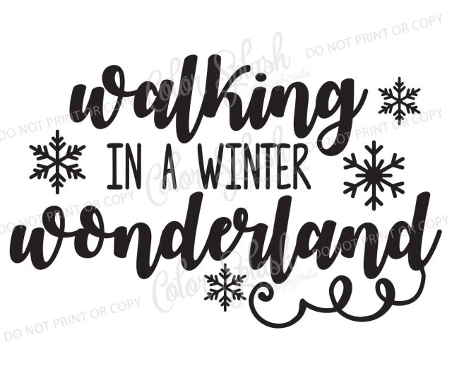 Walking In A Winter Wonderland Svg Png Eps Dxf Cut File Cricut File Silhouette Cameo File Cuttable