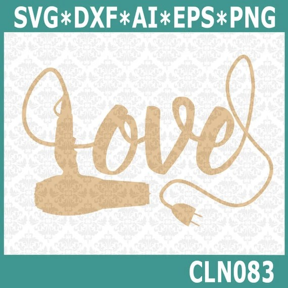 Download CLN083 Hairdryer Hair Stylist Love SVG DXF Ai Eps PNG ...