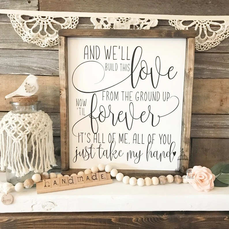 Download And we'll build this love from the ground up sign | Etsy