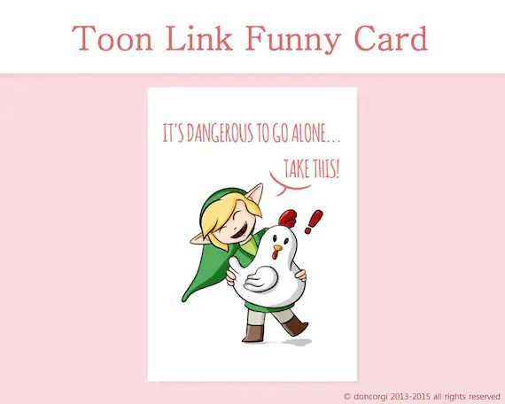 Legend Of Zelda Card Printable Card It S Dangerous To Etsy