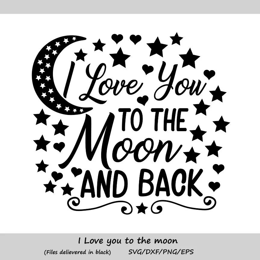 Download I love you to the moon and back svg Valentines day svg ...