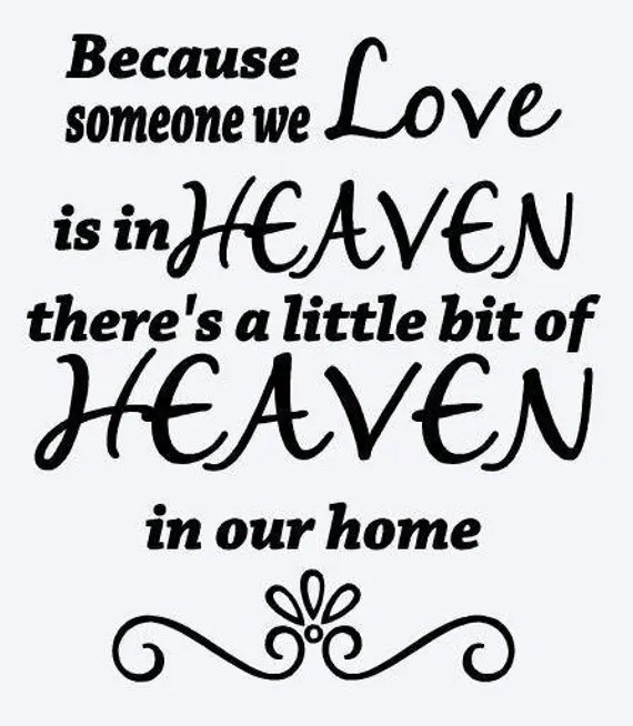 Download Because someone we love is in Heaven SVG File Quote Cut ...