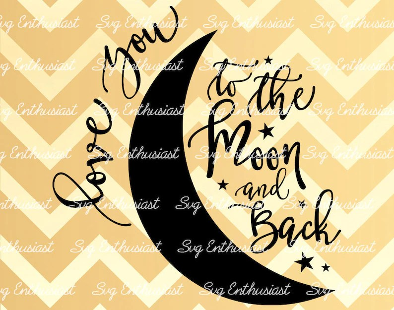 Download Love you to the Moon and Back SVG Love Svg Valentine's   Etsy